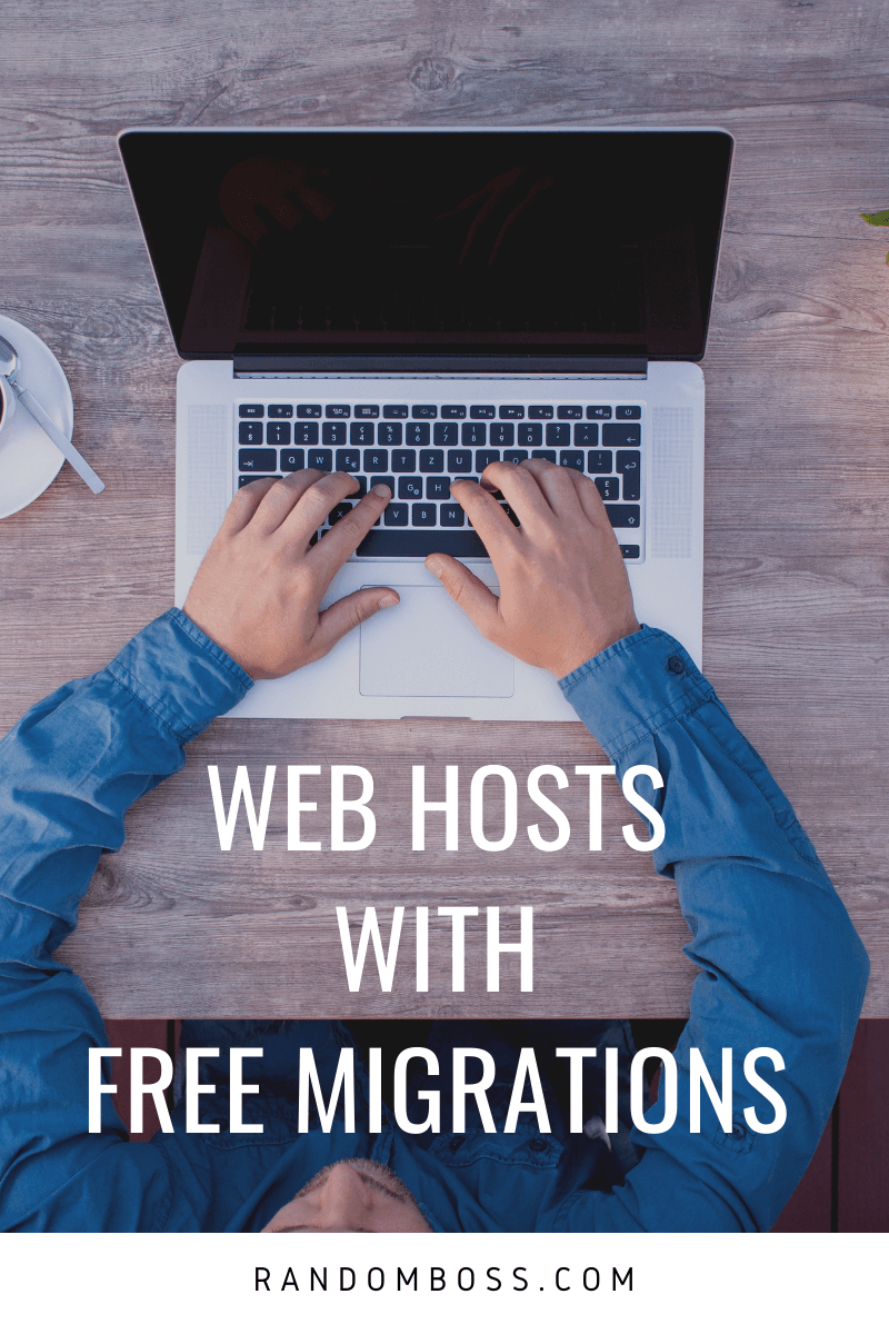 Best Web Hosts that offer Free Migrations