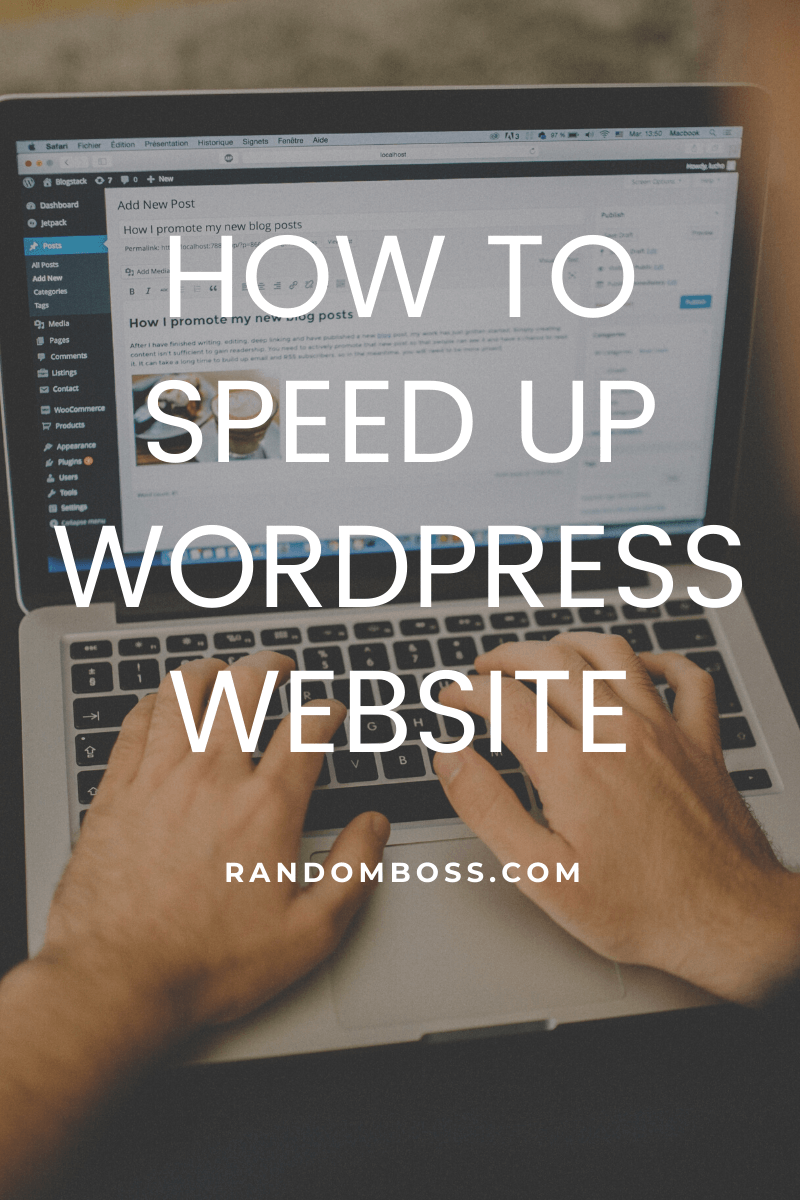 how to speed up a WordPress site