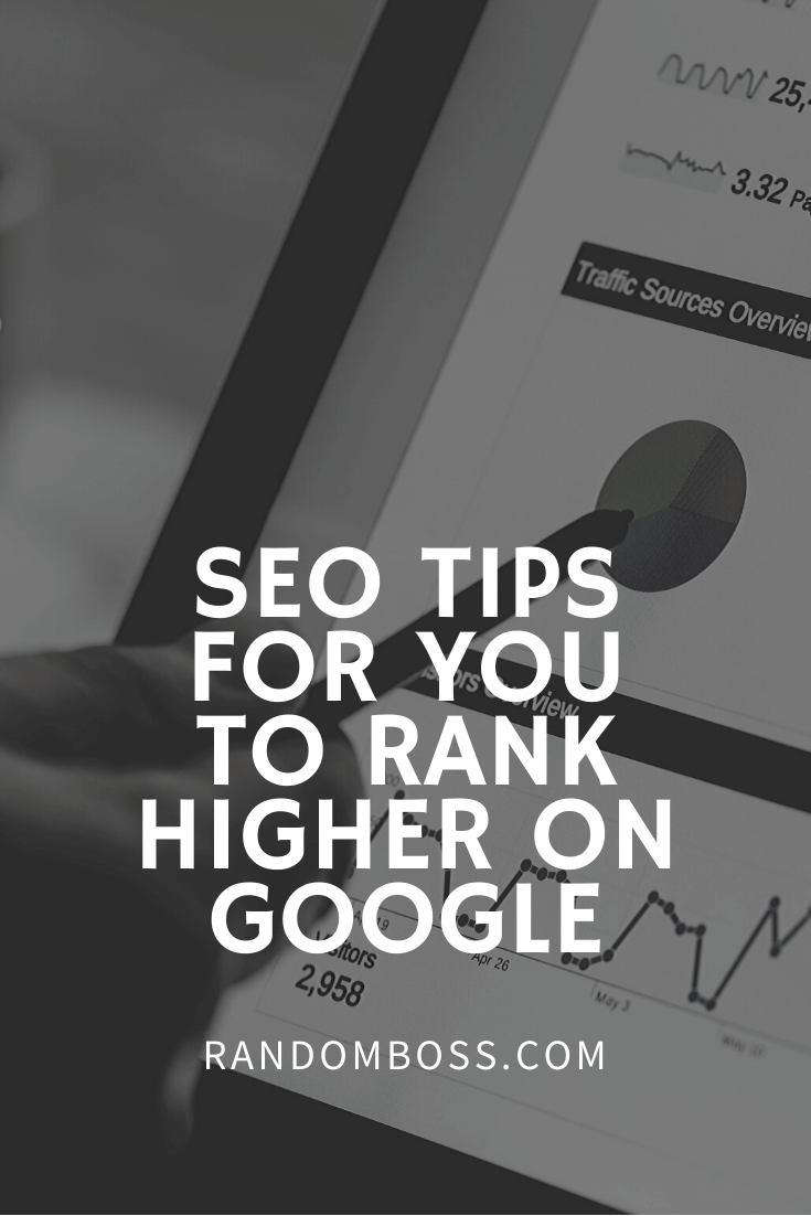 seo tips for you to rank higher on google