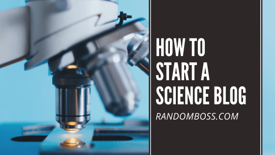 How to Start a Science Blog featured