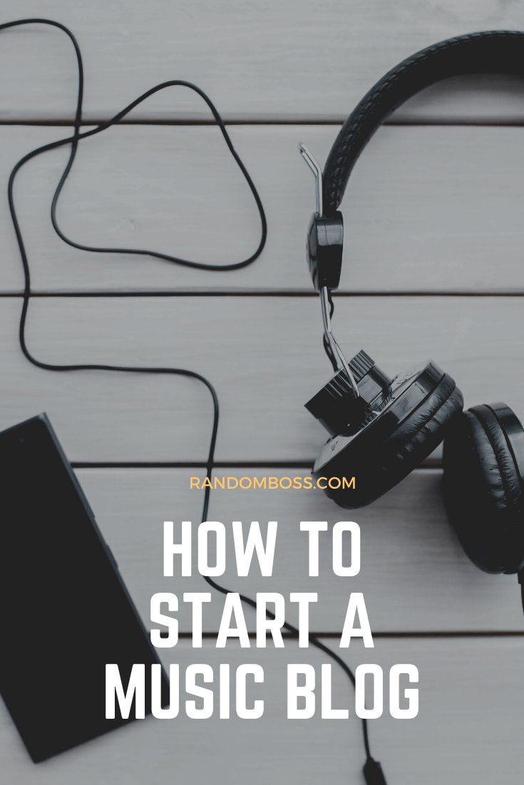 How To Start A Music Blog pin
