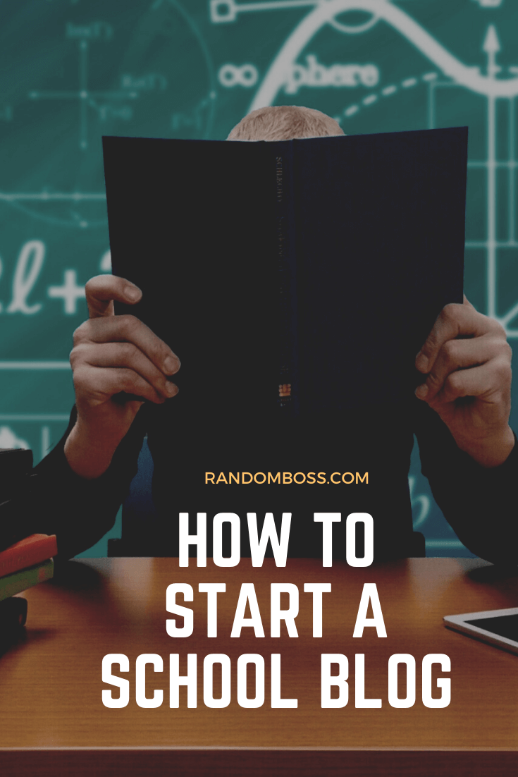 How To Start A School Blog pin