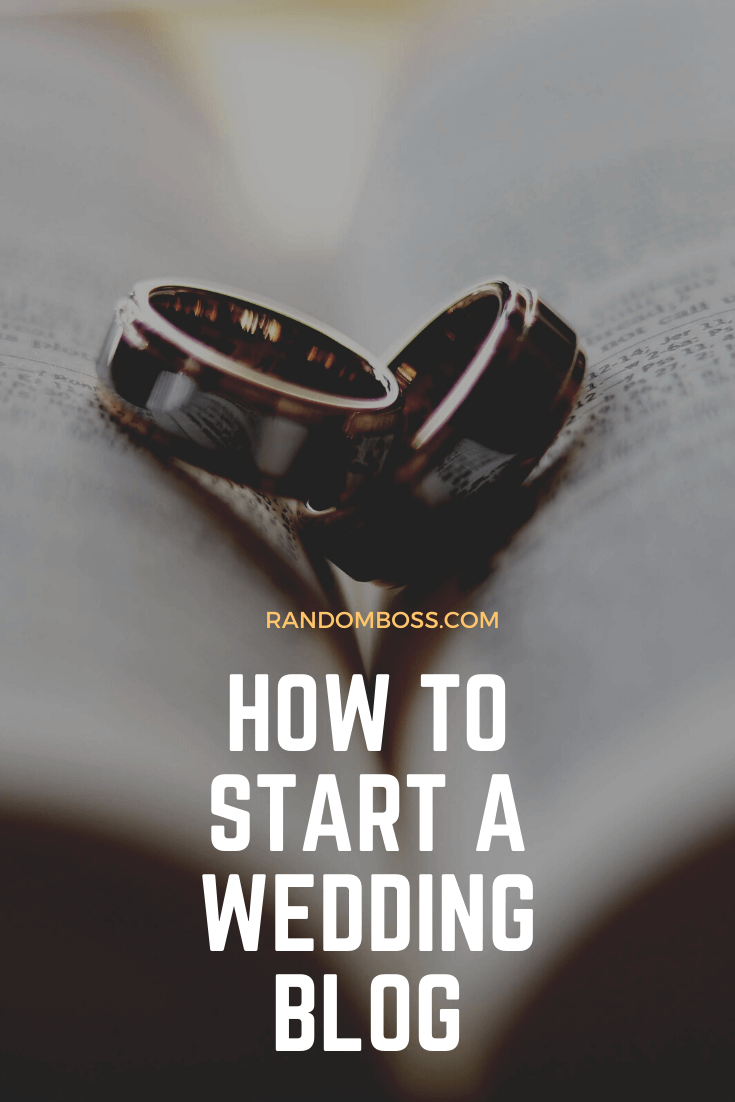 How To Start A Wedding Blog pin