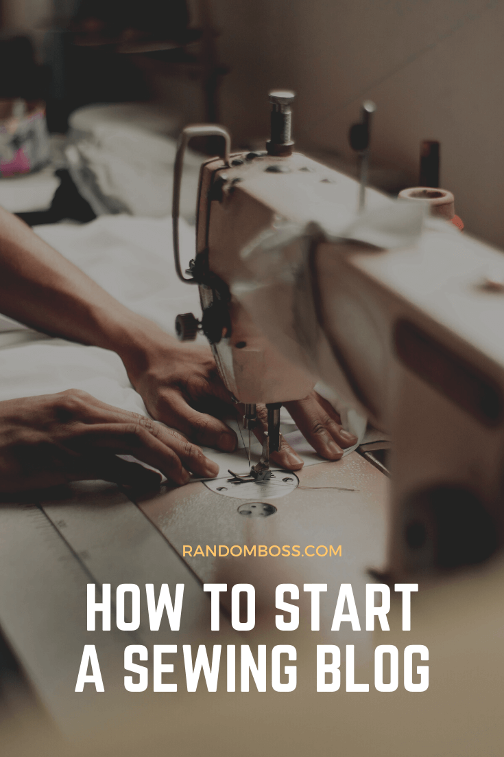 How to Start a Sewing Blog pin