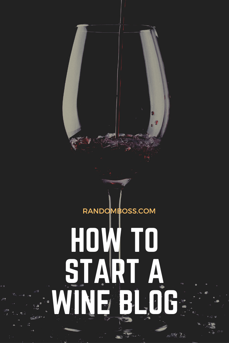 How to Start a Wine Blog pin