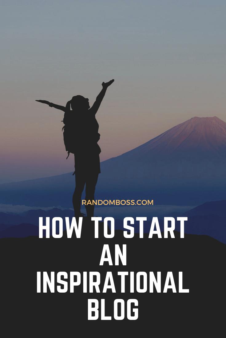 How to Start an Inspirational Blog pin